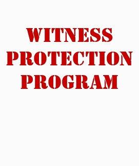 WITNESS PROTECTION PROGRAM shirt
