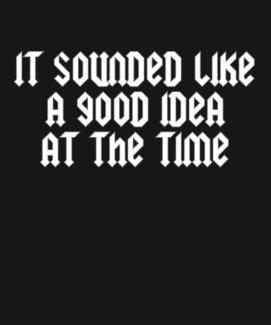 Good Idea 3 shirt