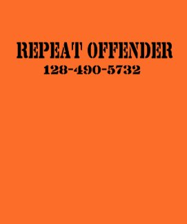 Repeat Offender shirt