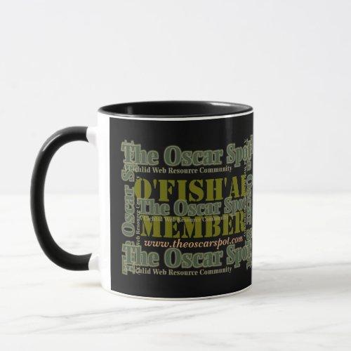 O'fish'al Member mug
