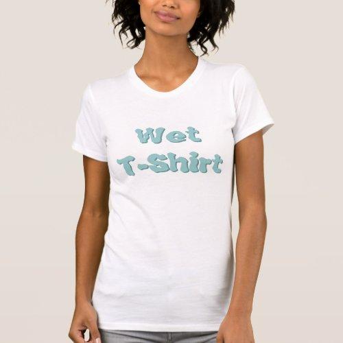 Wet T-Shirt shirt