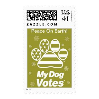 Peace On Earth Postage From My Dog Votes stamp