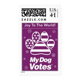 Joy To The World Postage From My Dog Votes stamp