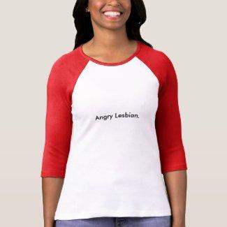 Angry Lesbian T-Shirt shirt