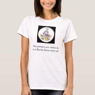 tshirt Rainha shirt