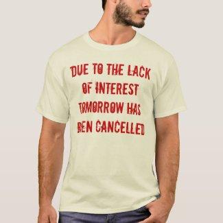 Lack of interest shirt shirt