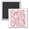 Sweet Sixteen Magnet