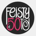 Feisty at 50 Black Sticker