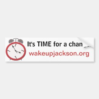 WAKE UP JACKSON bumpersticker