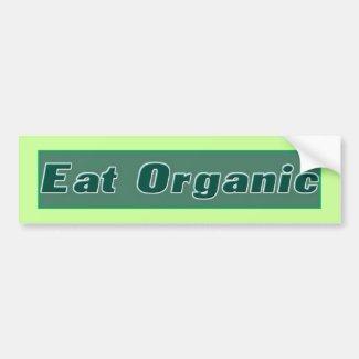 Eat Organic Bumpersticker