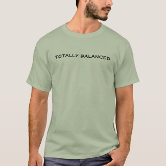 Totally Balanced shirt