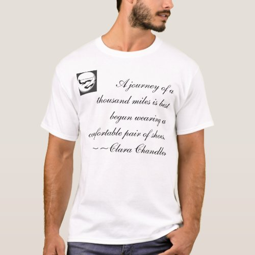 A journey of a thousand miles... t-shirt